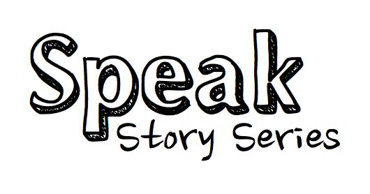 speak story series