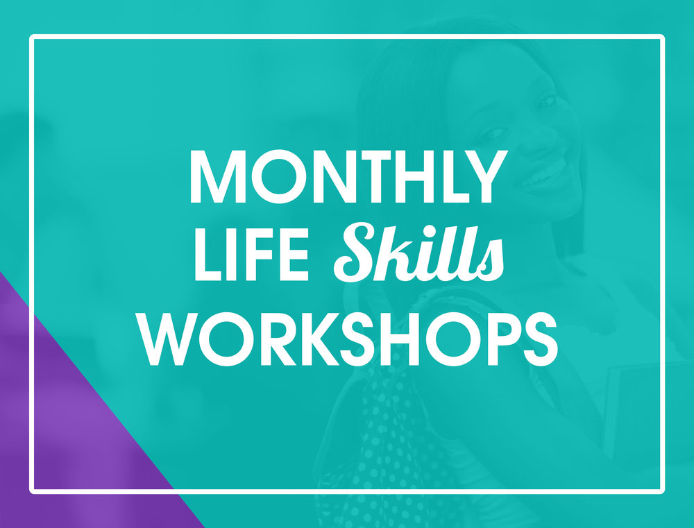 Workshops provide youth and women with important life skills programs needed to successfully decrease infant mortality, reduce stress, accomplish goals, and make healthy life choices.