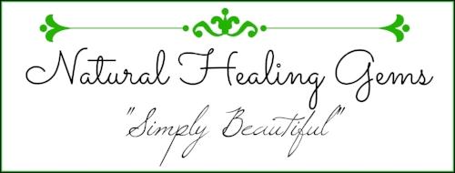 Natural Healing Gems - Simply Beautiful