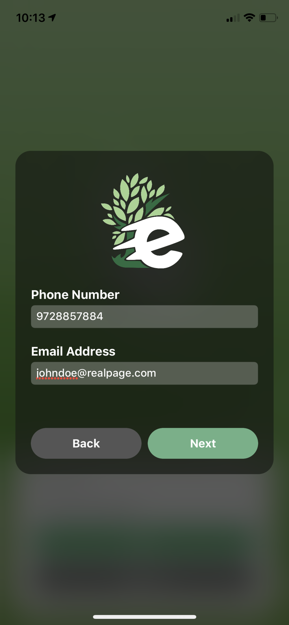 enter a phone number and email you can be reached before each trip, we will connect with you with our in app messaging!
