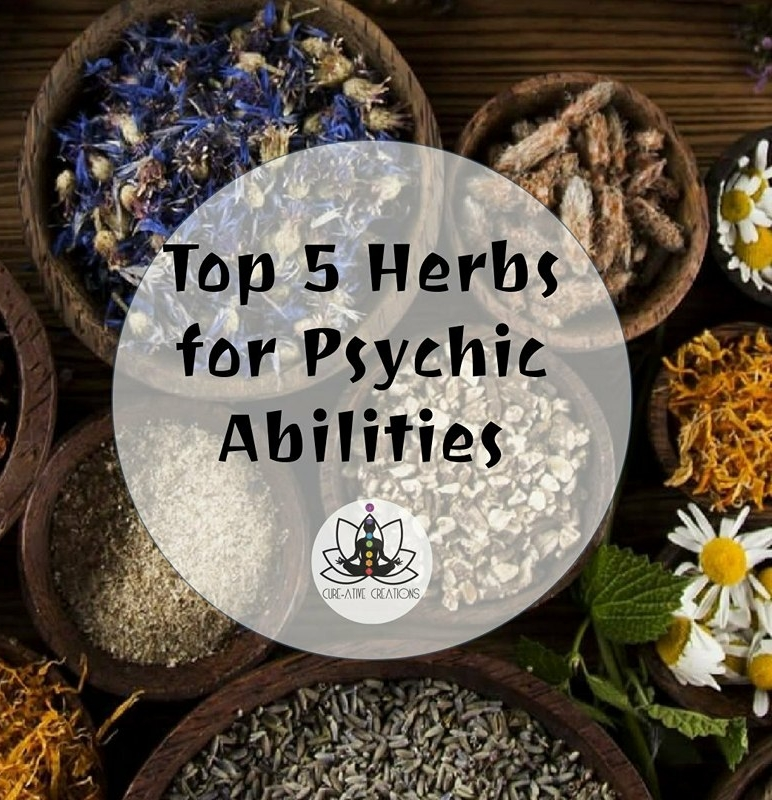 Top 5 herbs for Psychic Abilities — cureativecreations com