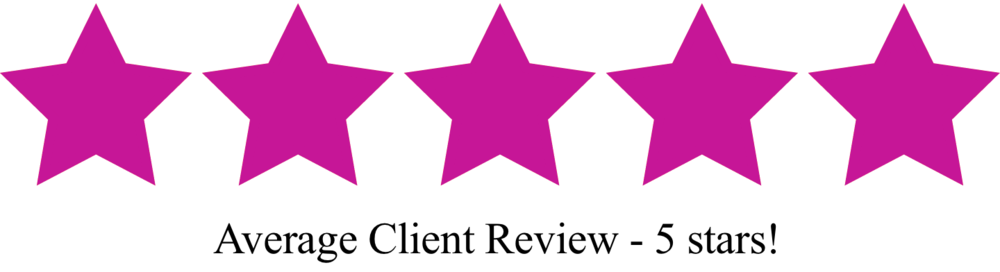 Average rating - 5 stars! Scroll down for client reviews.