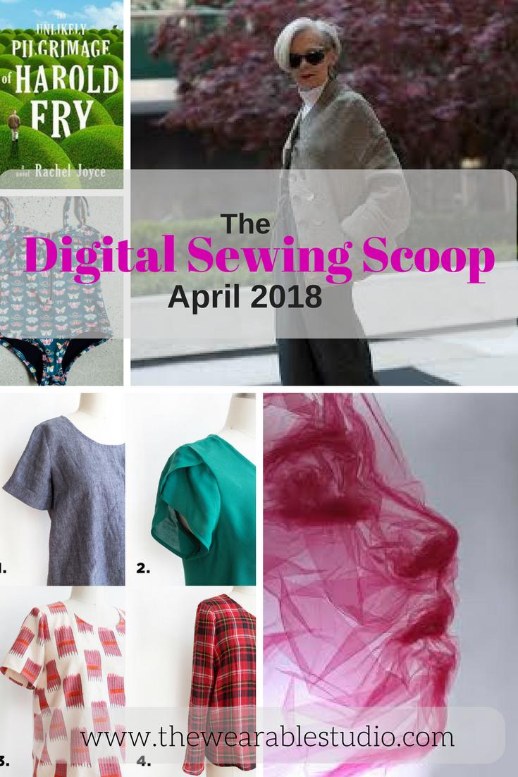 Digital Sewing Scoop April 2018