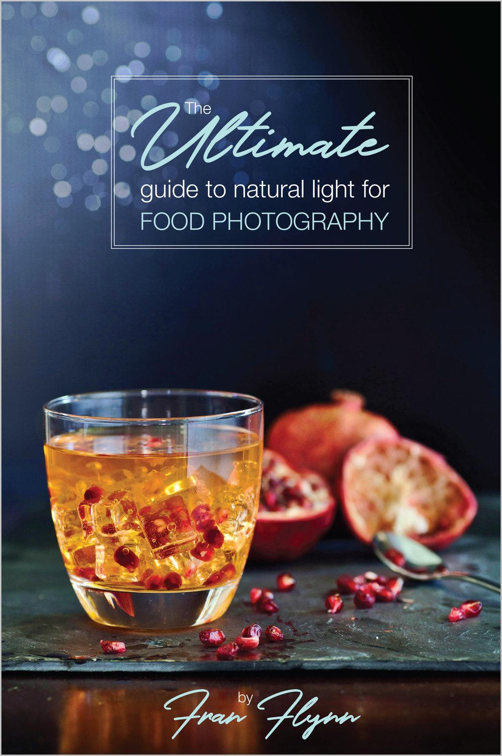 TheUltimateGuideToNaturalLightForFoodPhotographyPrintProof_COVER.jpg