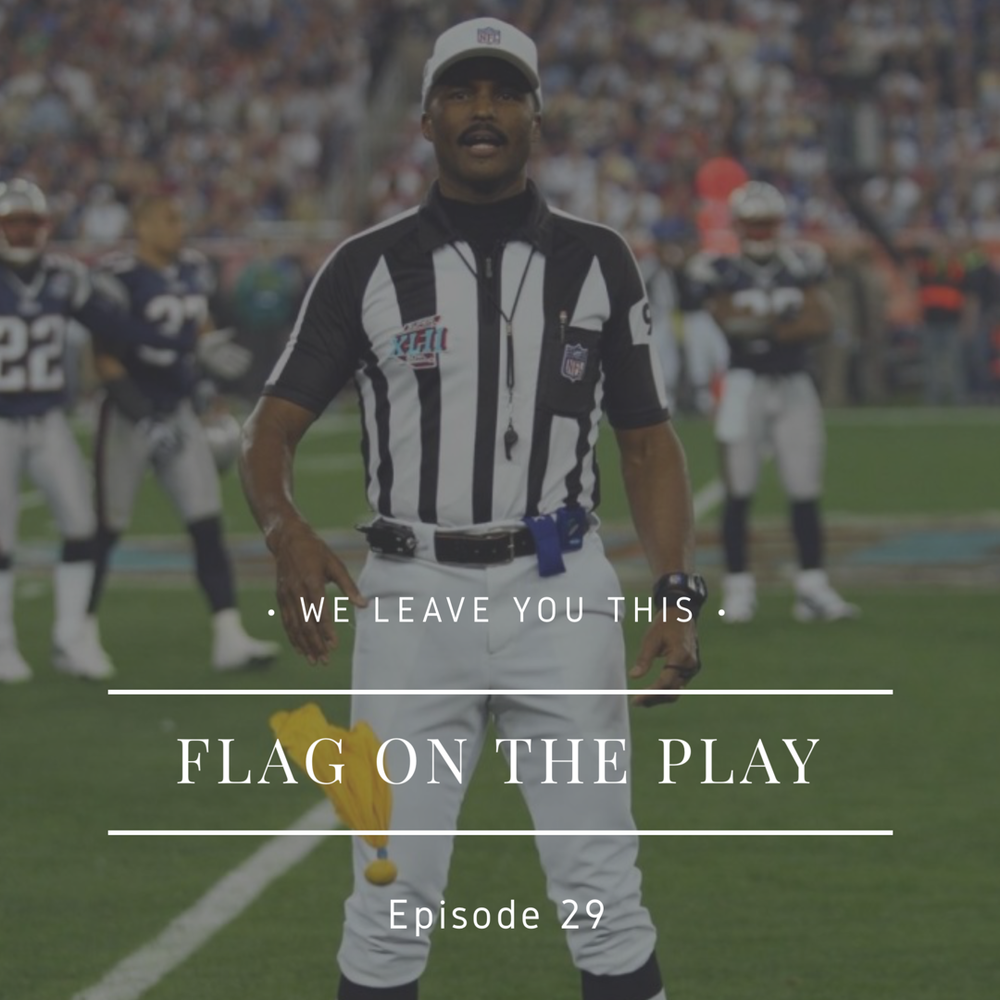 Flag on the Play - We Leave You This.PNG