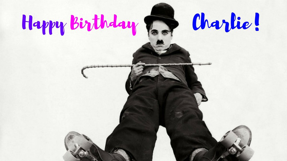 banner-lines-to-love-happy-birthday-charlie-chaplin.jpg