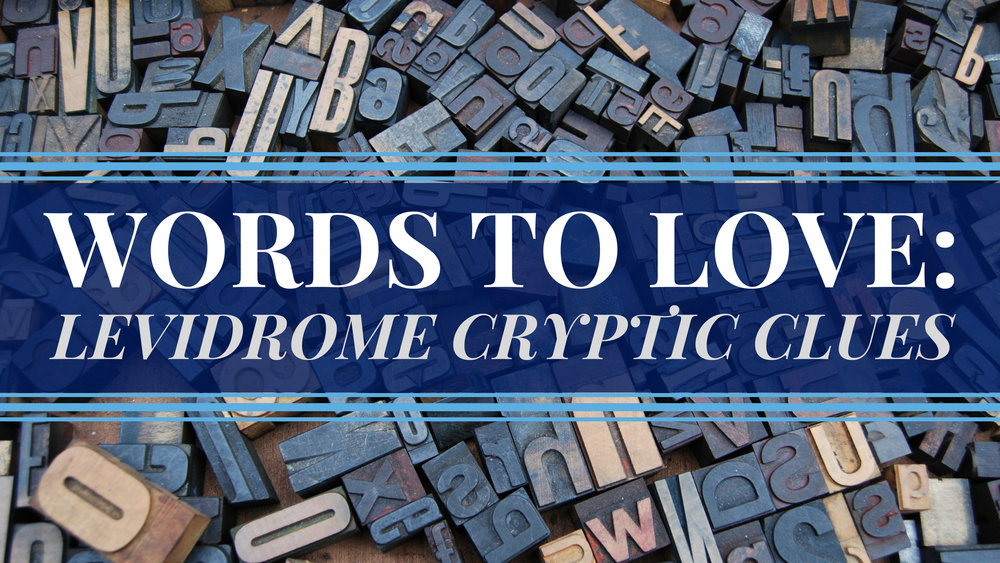 banner-words-to-love-levidrome-cryptic-clues.jpg