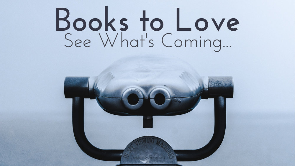 banner-books-to-love-see-whats-coming-01.jpg