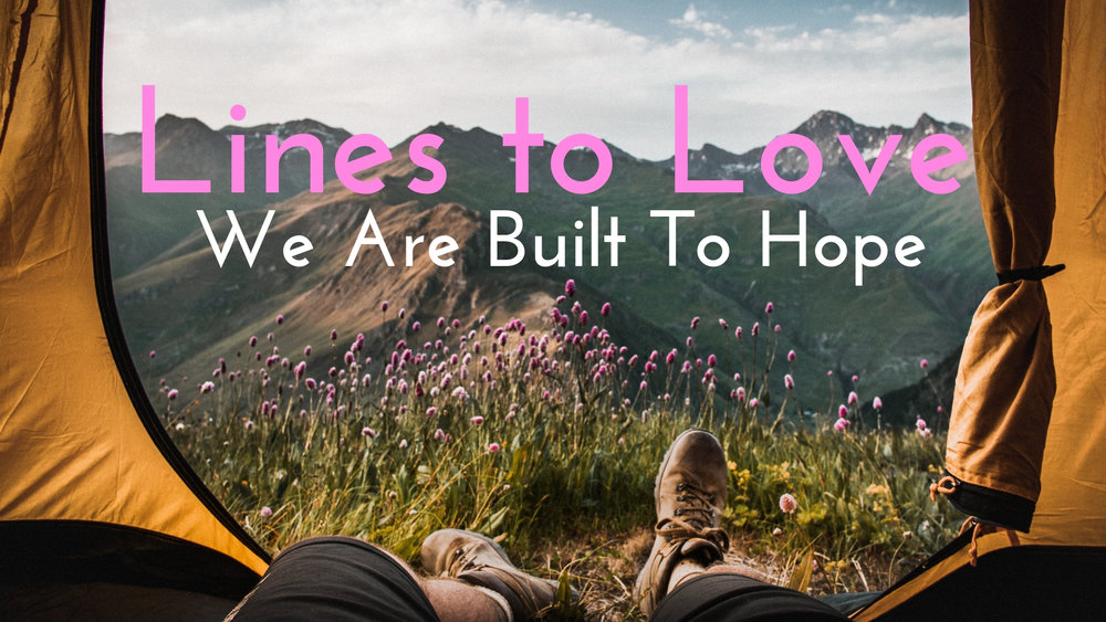 banner-lines-to-love-we-are-built-to-hope-01.jpg