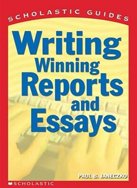 Writing Winning Reports and Essays