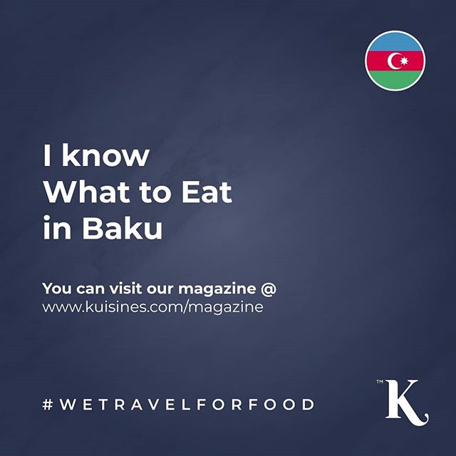 I Know What to Eat in Baku By our talented contributor @iknowhatoeat 🍴You can access @kuisines all issues instantly via a web browser or smart device 📲💻🖥 www.kuisines.com/magazine www.kuisines.com/itunes  www.kuisines.com/googleplay