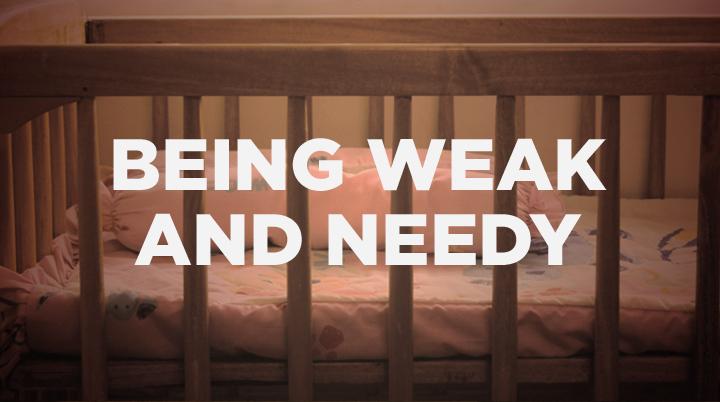 Weak_Needy