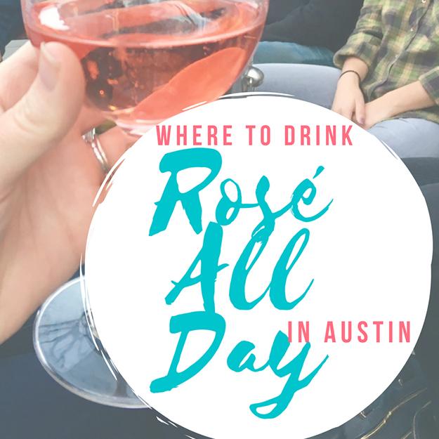 Austin Rosé Round Up  3/2/17