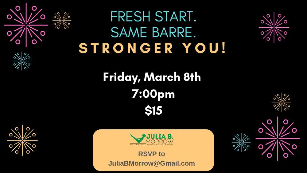 Fresh Start, Same Barre, Stronger You.jpg
