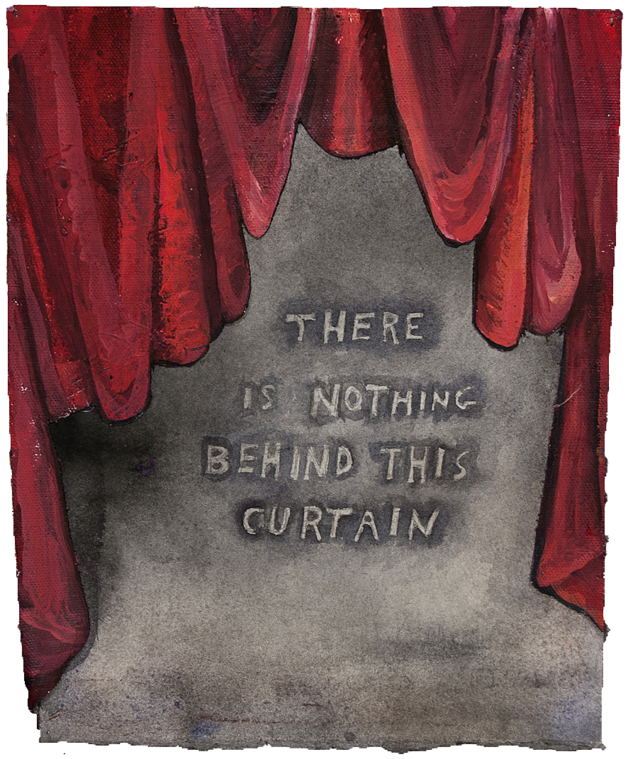 Nothing Behind The Curtain