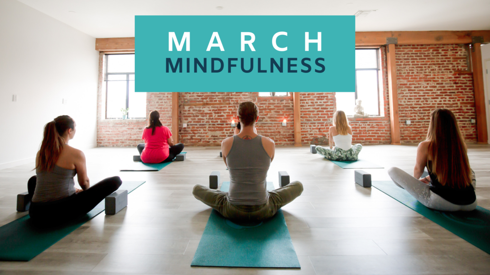 Sojourn March Mindfulness