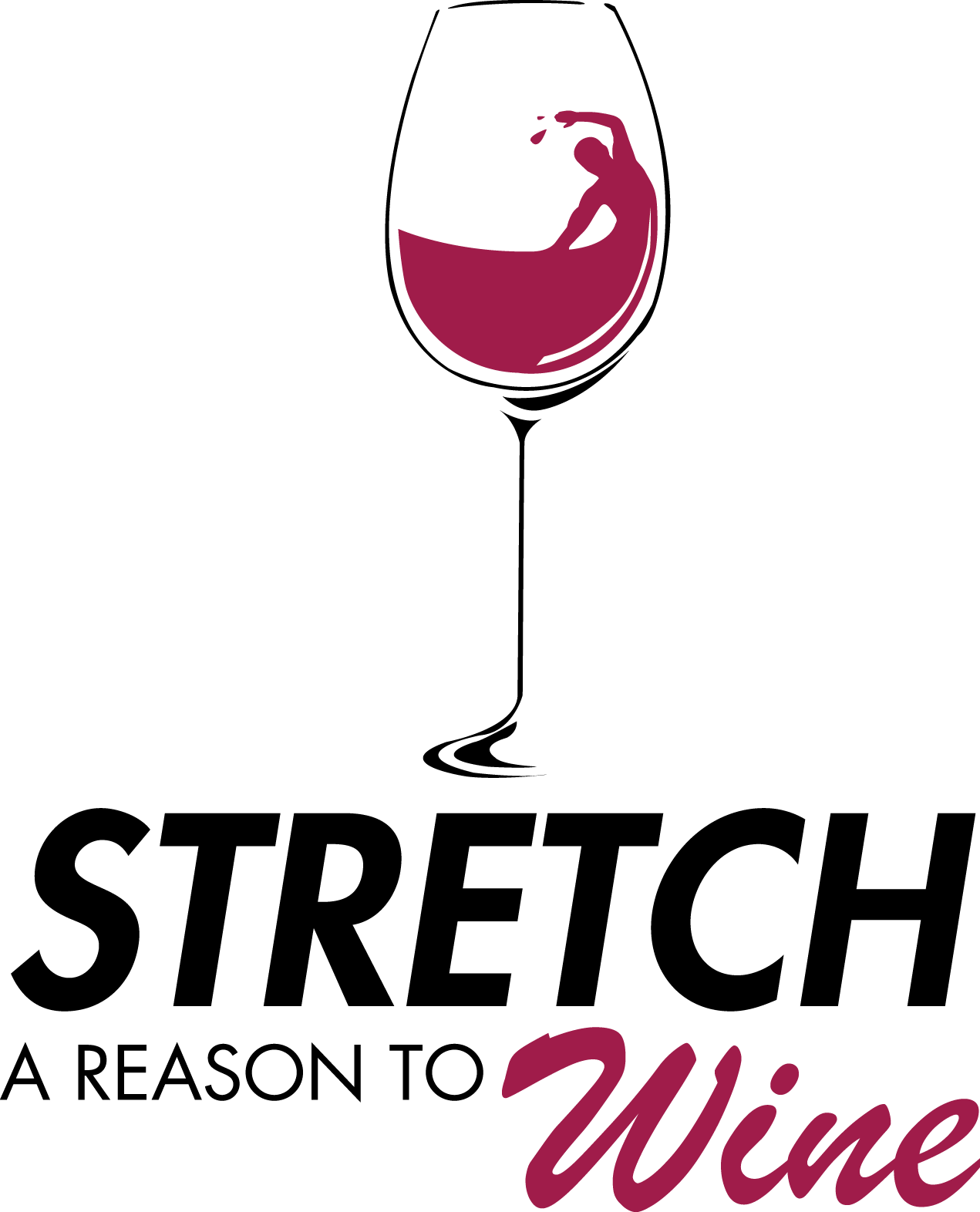 Stretch A Reason To Wine
