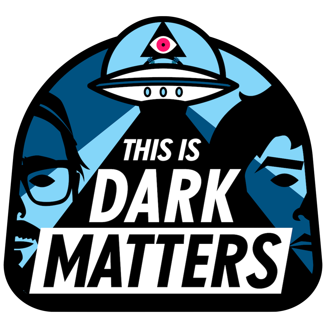 This is Dark Matters