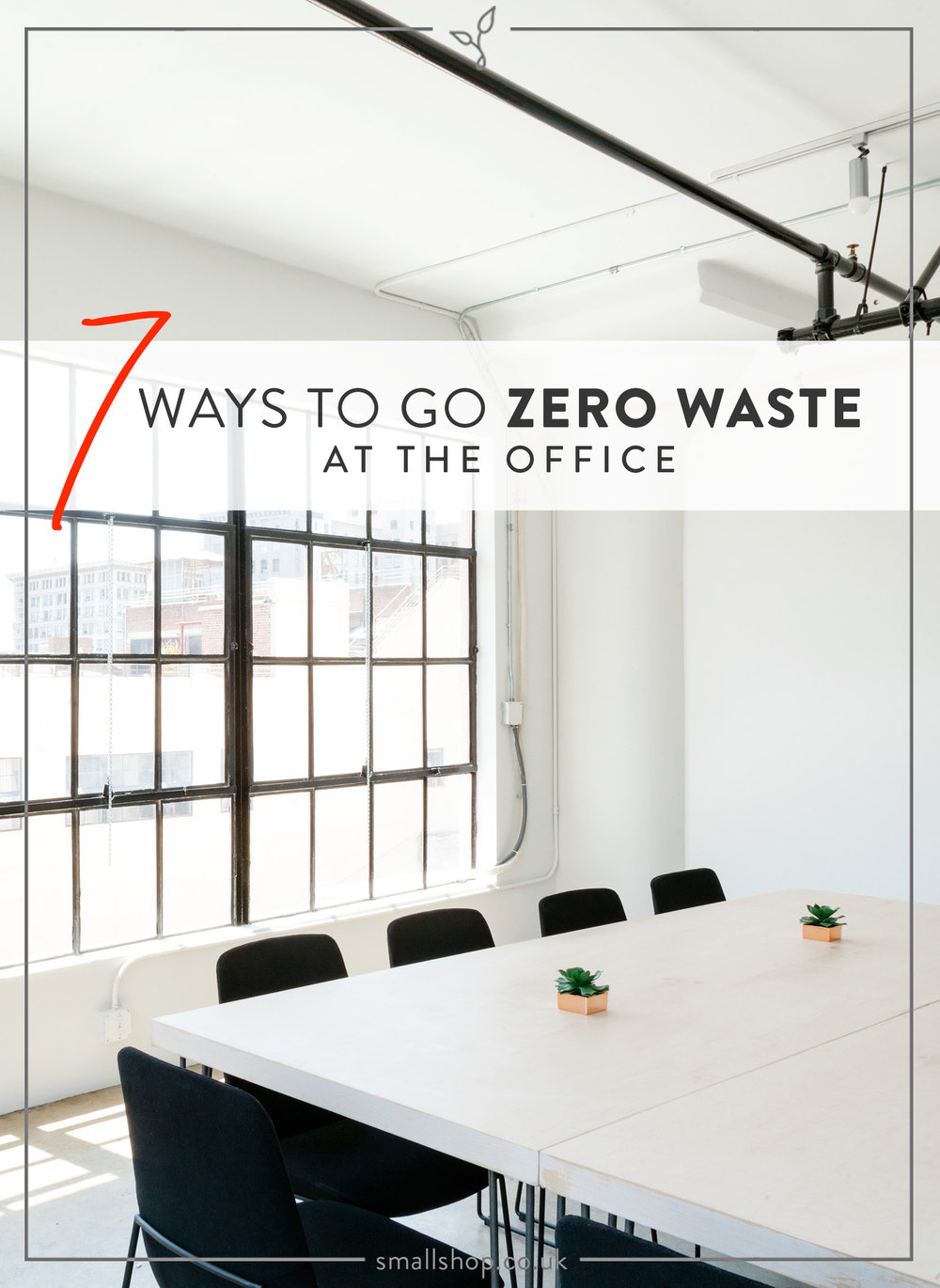 7 ways to go zero waste at the office