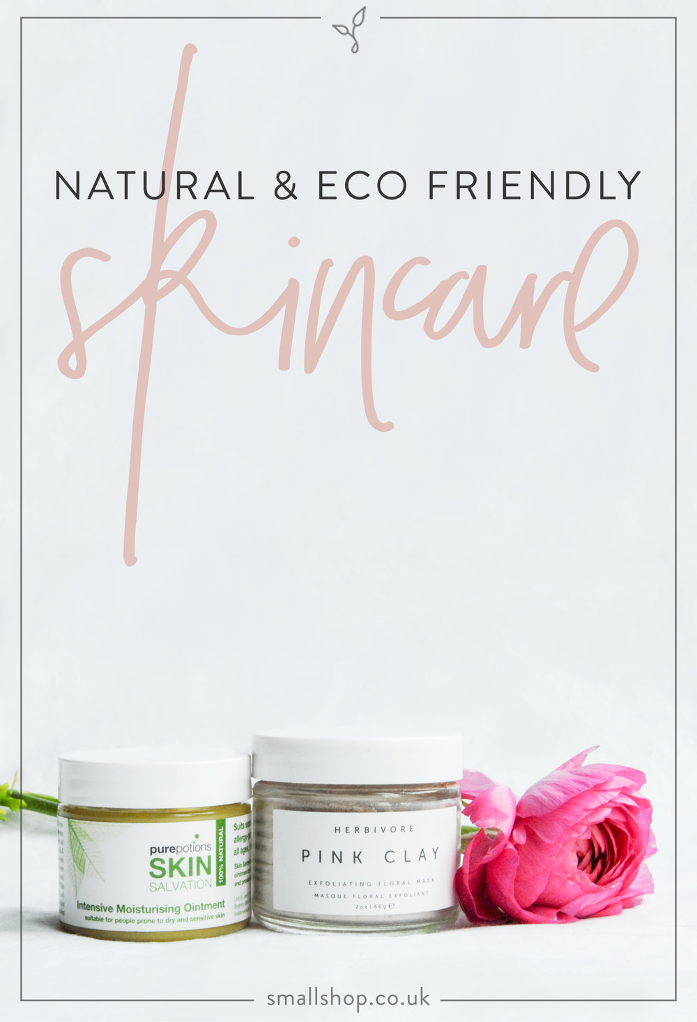 Natural & eco-friendly skincare product roundup