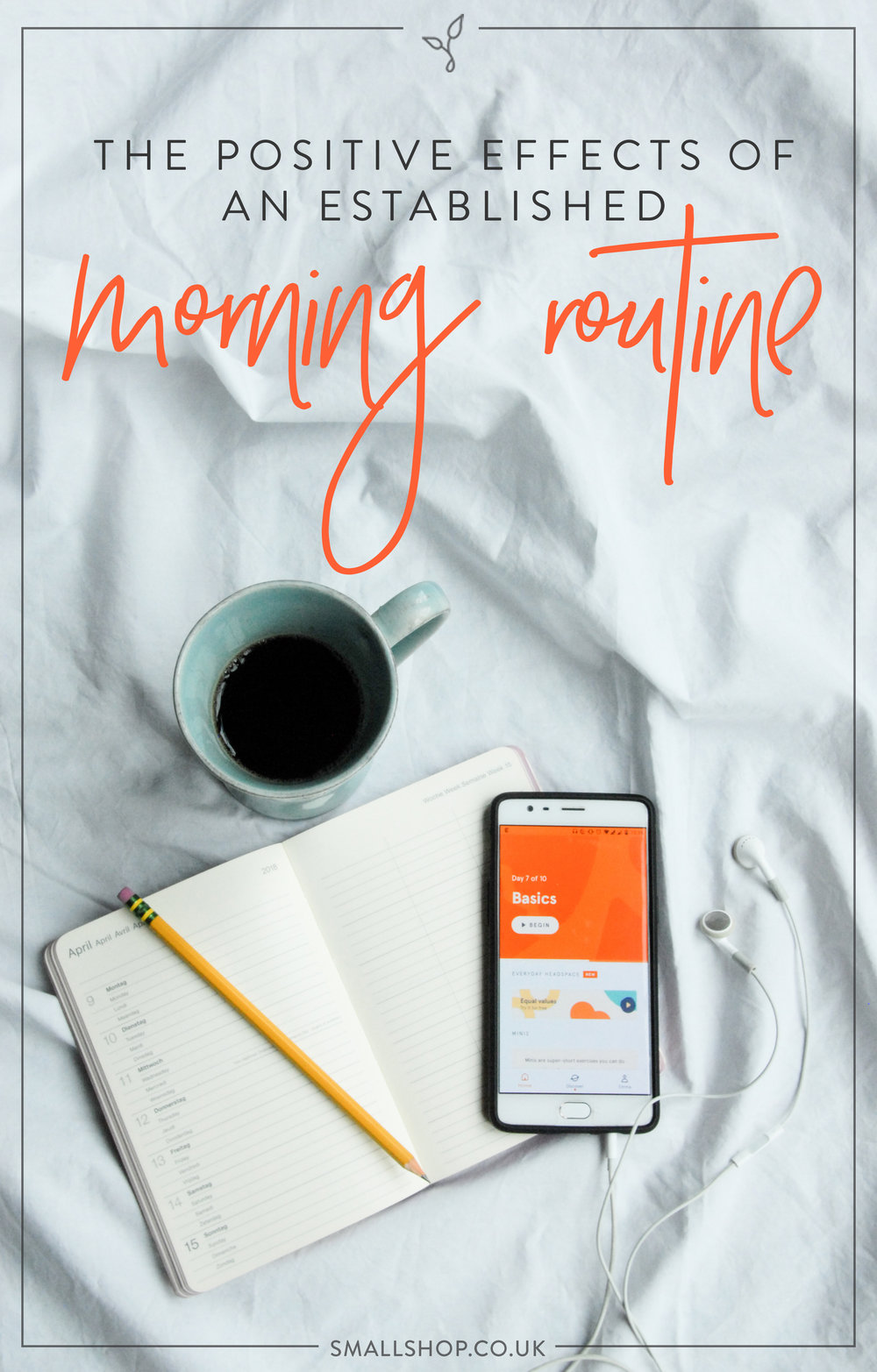 The positive effects of an established morning routine