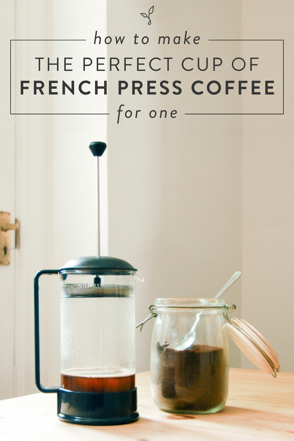 How to make the perfect cup of French press coffee for one