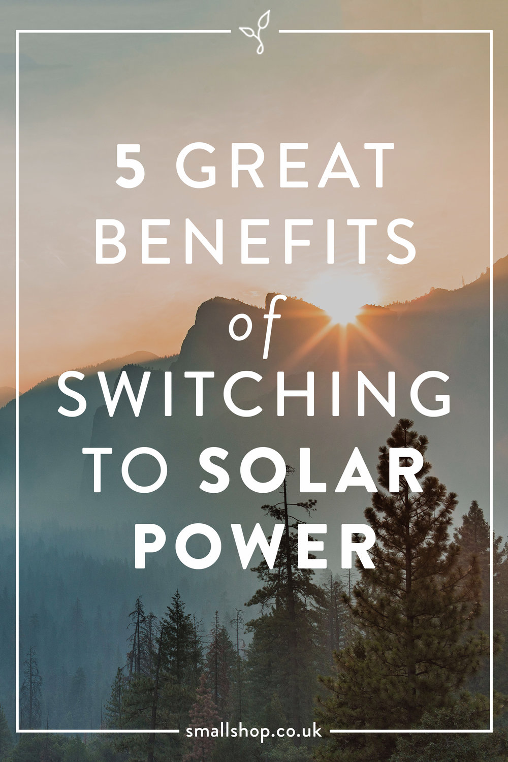 5 Great Benefits of Switching to Solar Power