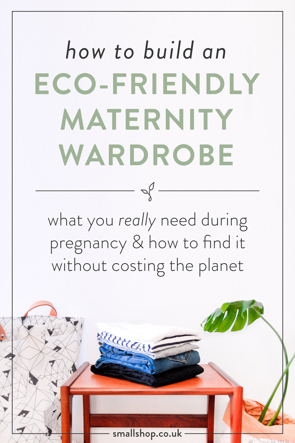 How to build an eco friendly maternity wardrobe