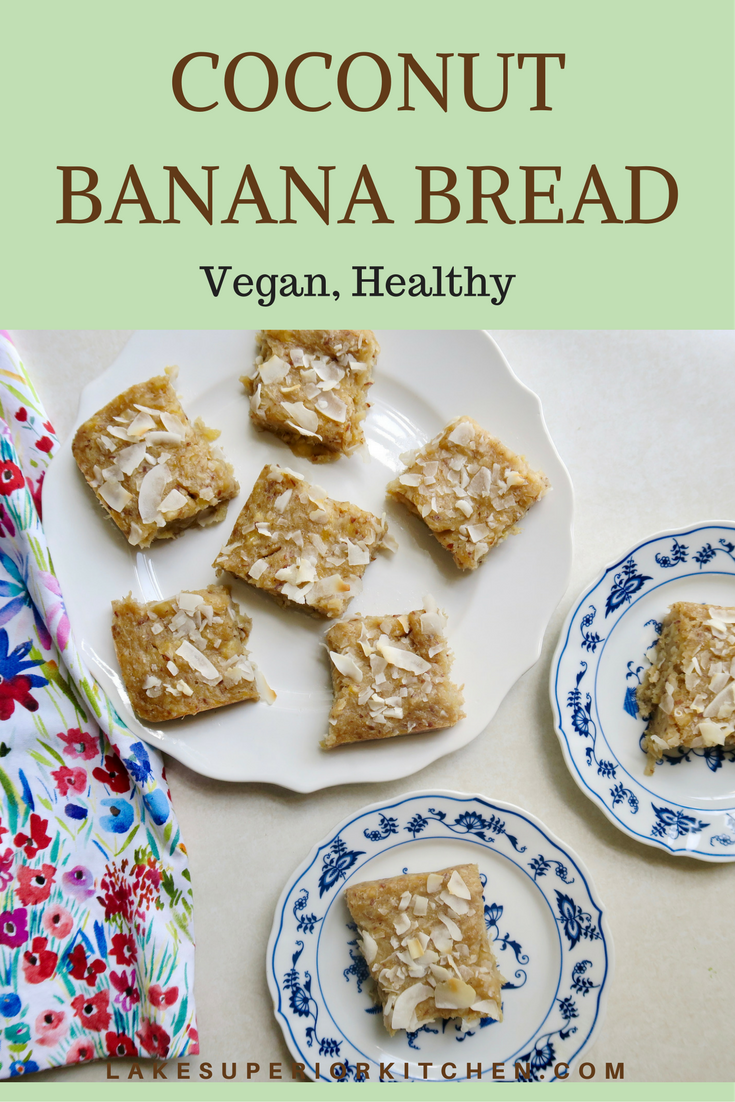 Coconut Banana Bread, Lake Superior Kitchen, Vegan Banana Bread
