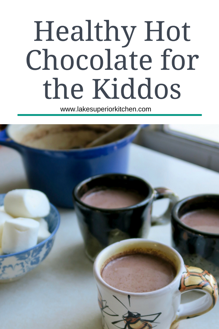 Healthy Hot Chocolate, Lake Superior Kitchen