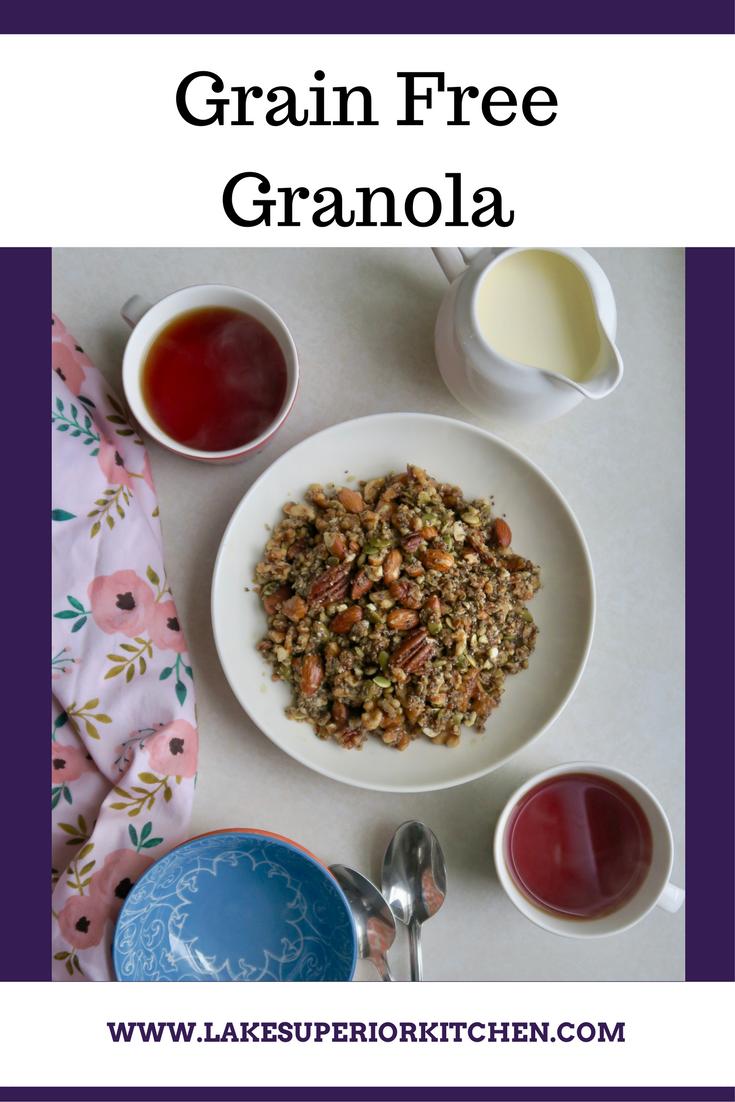 Grain Free Granola, Lake Superior Kitchen, Grain Free recipes, healthy granola