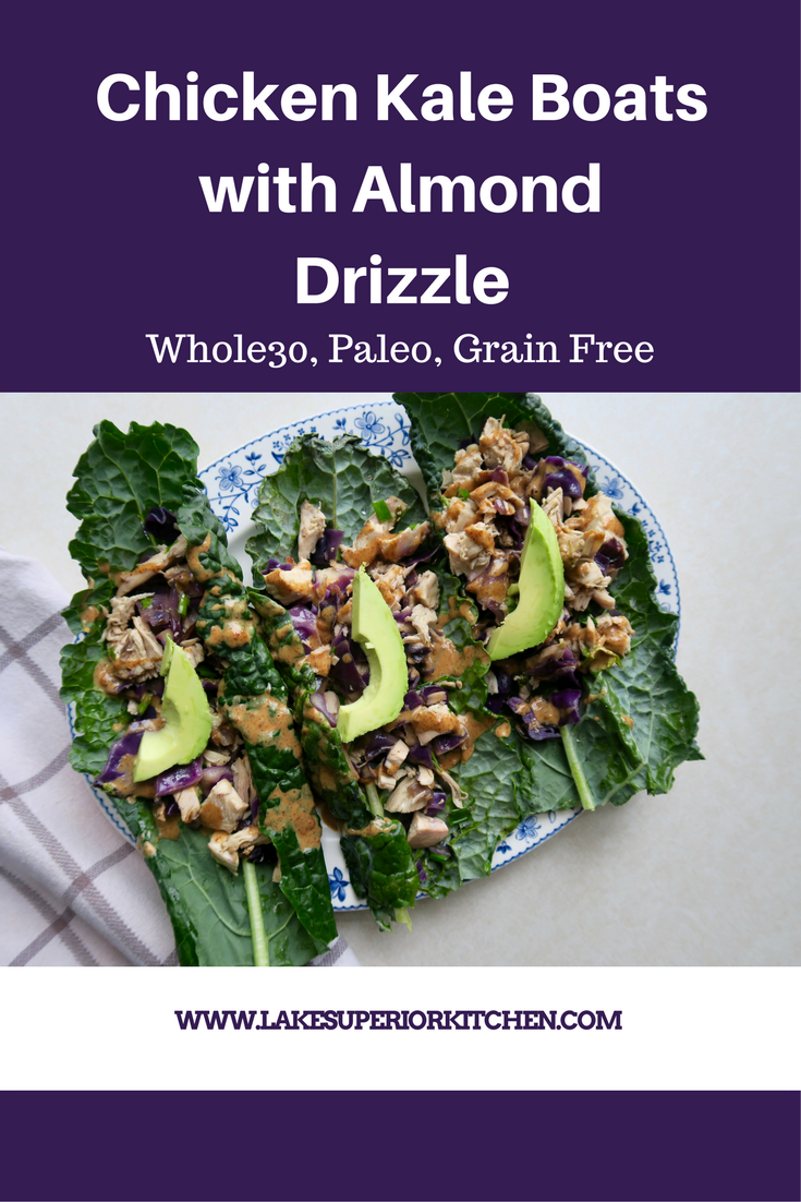 Chicken Kale Boats with Almond Drizzle, Lake Superior Kitchen, Paleo, grain Free, ketogenic