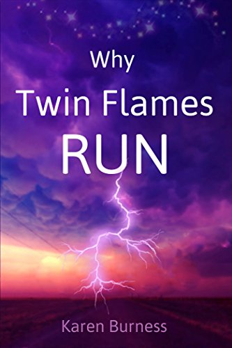 Why Twin Flames Run