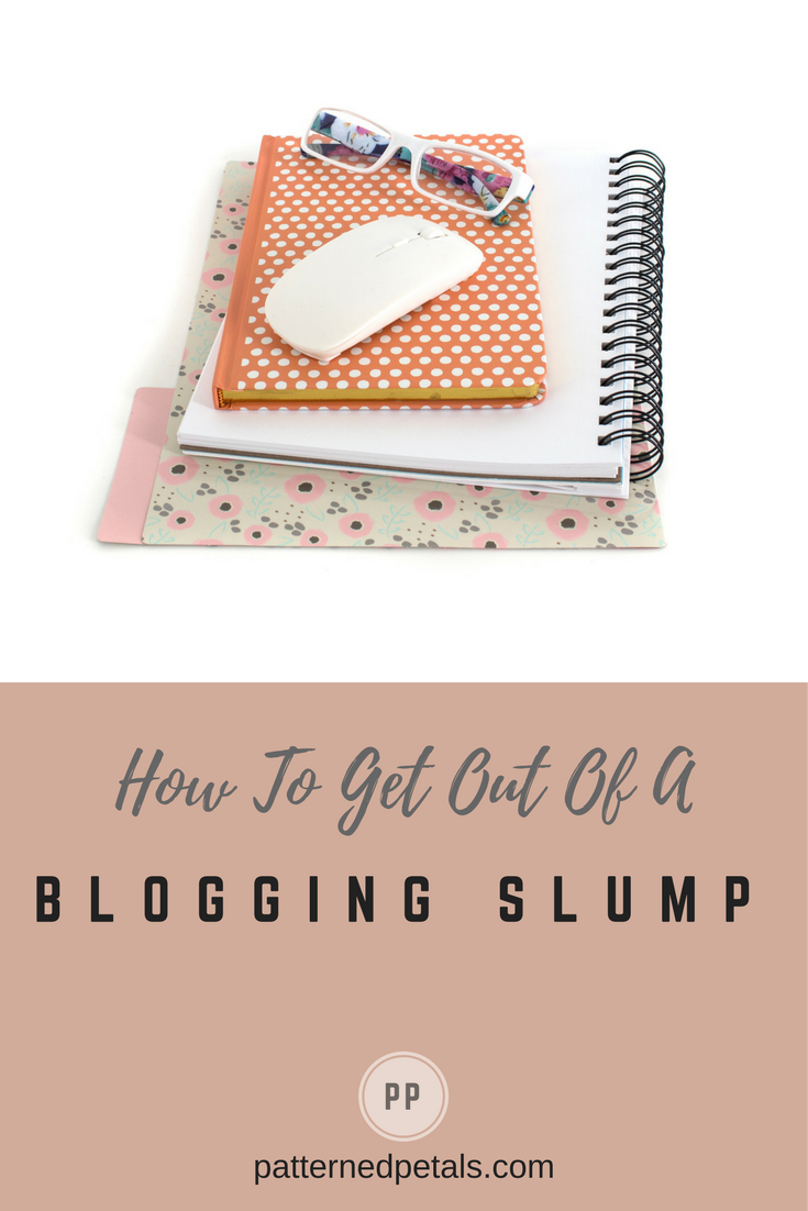 how to get out of a blogging slump