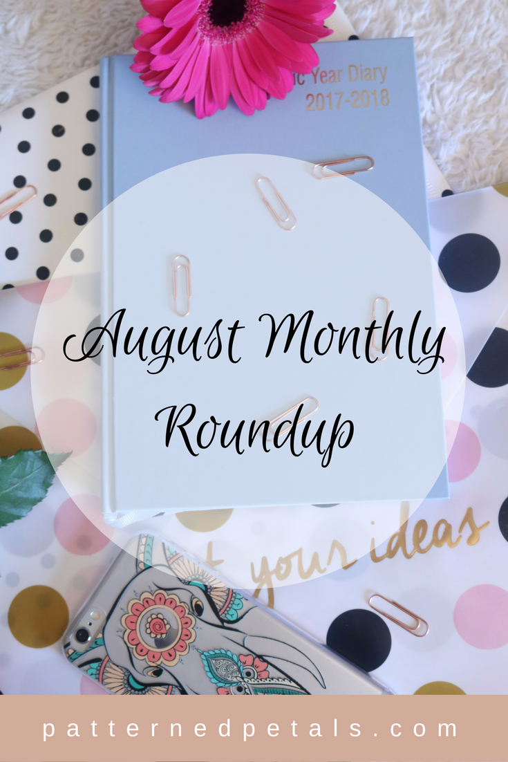 august monthly roundup