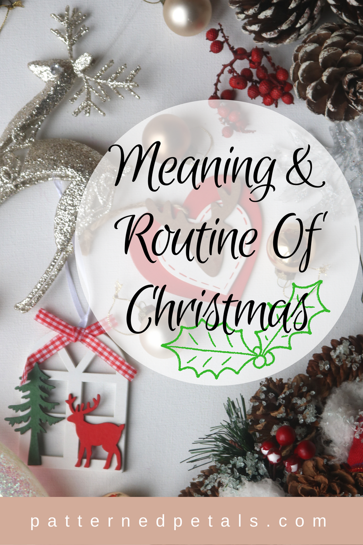 Meaning and routine of Christmas