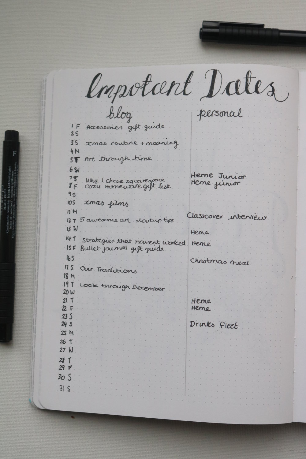 Monthly Pages - I decided to do a list format this month with a list of blog ideas and when they should be published and then a personal/work side where I put any appointements, interviews or social events I needed to go to.