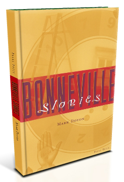Bonneville Stories by Mark Doyon