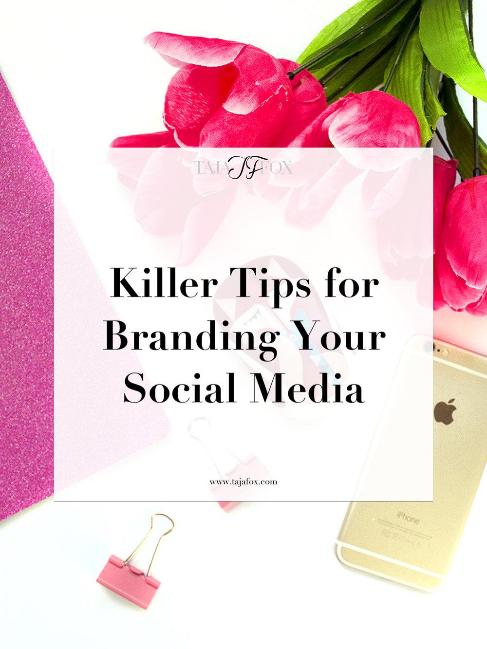 Branding Your Social Media Tips | Taja Fox
