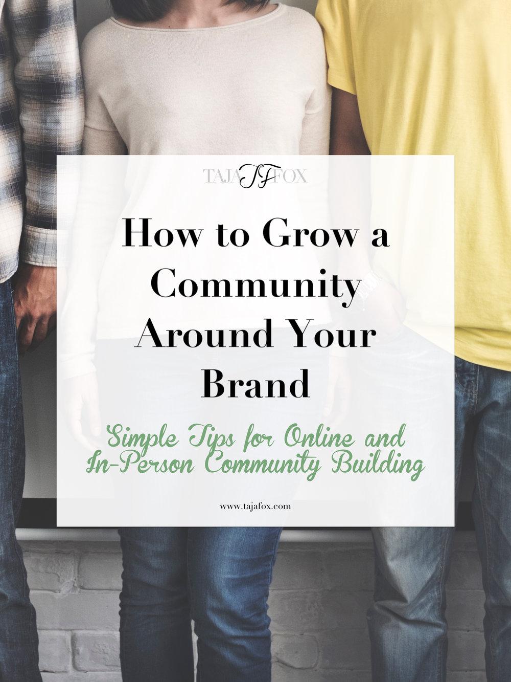 Build a Community Around Your Brand | Taja Fox