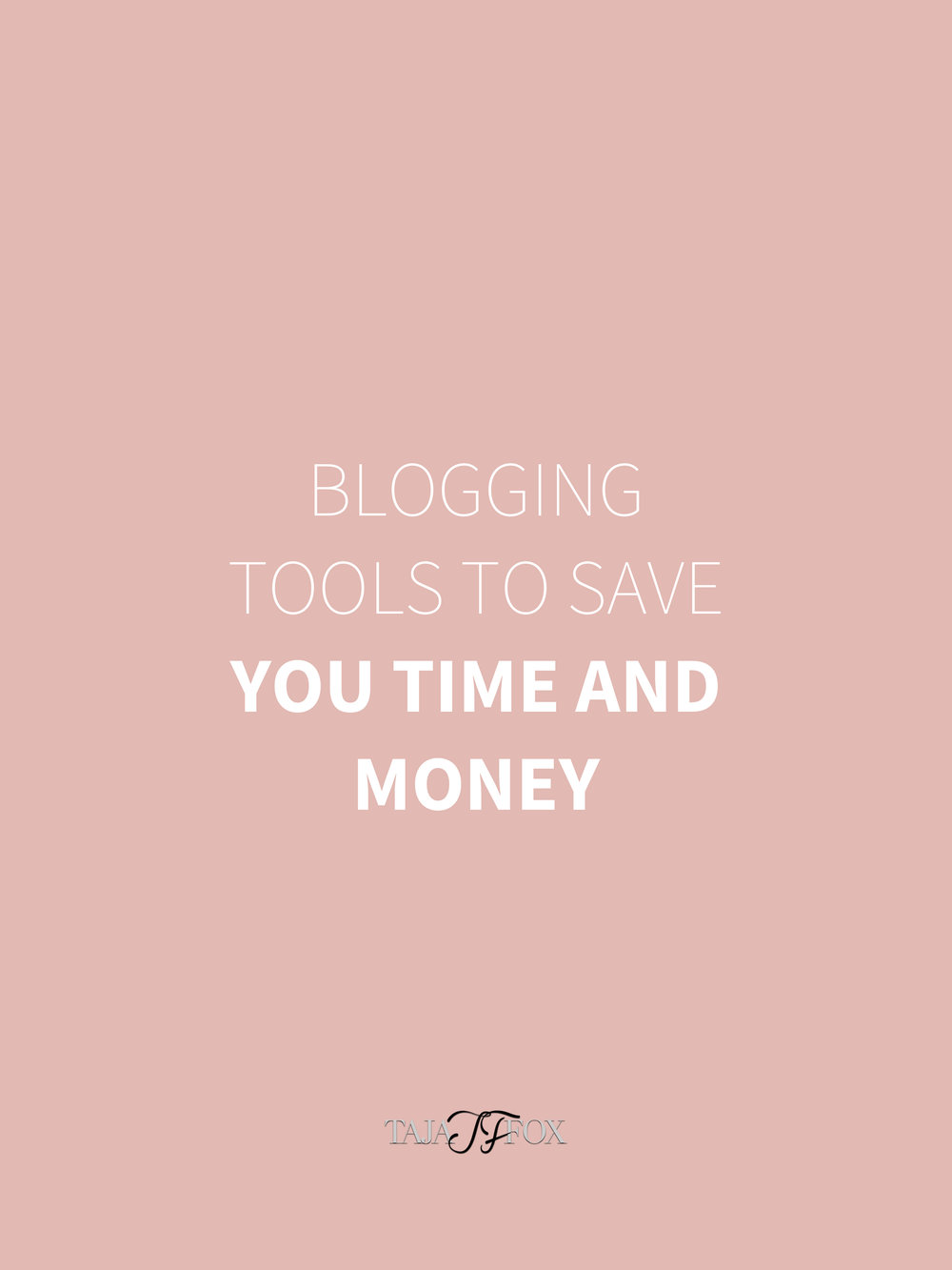 blogging tools to save you time and money tajafox.com.jpg