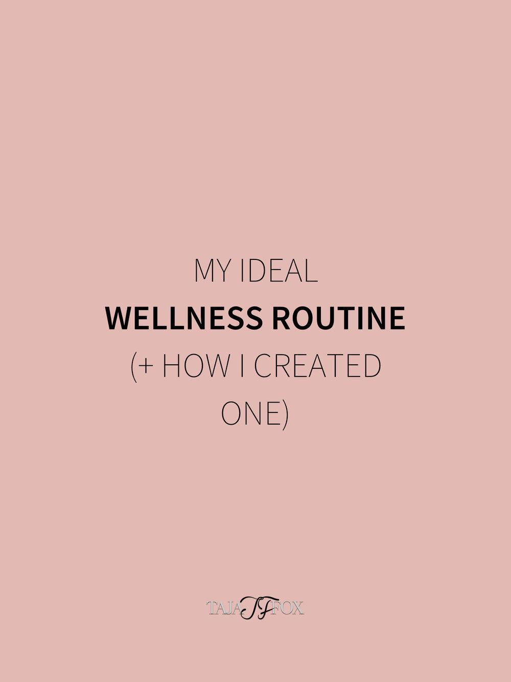 wellness routine tajafox.com.jpg