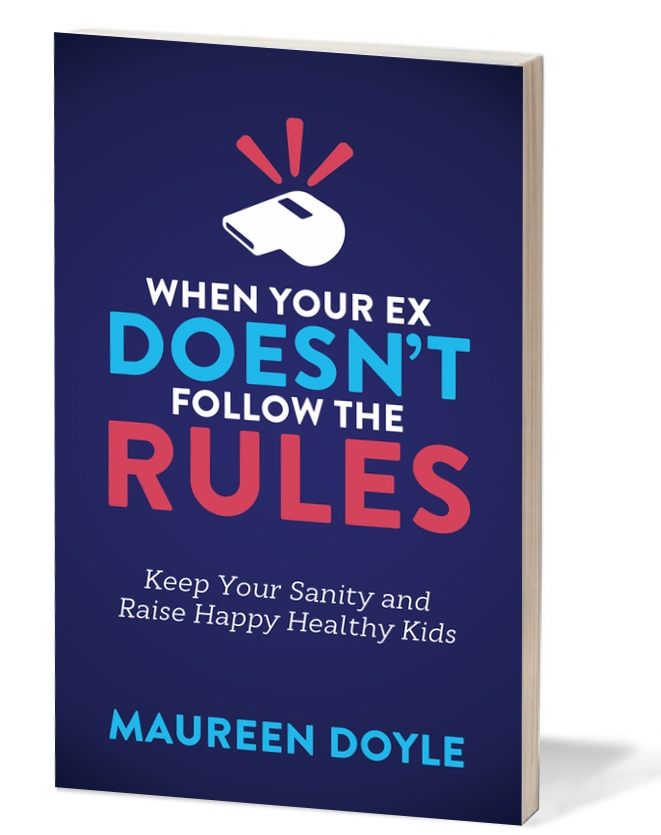 When Your Ex Doesn't Follow the Rules by Maureen Doyle