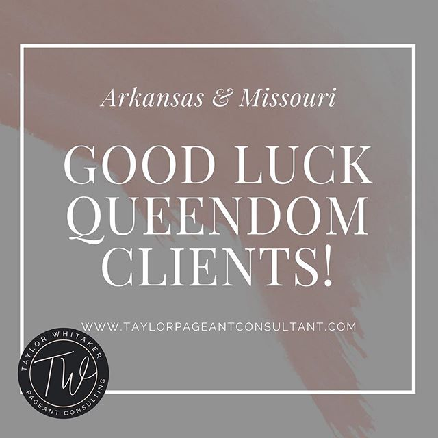 Good Luck to all of my beautiful clients competing in Miss Arkansas, Miss Arkansas Outstanding Teen, Miss Missouri & Miss Missouri Outstanding Teen! I am so proud of each of you! • • • • #taylorpageantconsultant #tpcqueens #queendom #missusa #missteenusa #missuniverse #roadtomissusa #roadtomissteenusa #missoutstandingteen #missamerica #pageantcoaches #pageants #pageantgirls #beautyqueen #interview #nationalamericanmiss #internationaljuniormiss #misshighschoolamerica #muo #ijm #interviewskills #modeling #love #ootd #photooftheday #instagood
