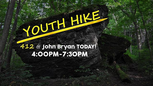 Hope to see you at the church for our hike today at 4:00!