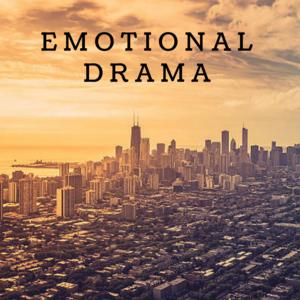 EMOTIONAL DRAMA