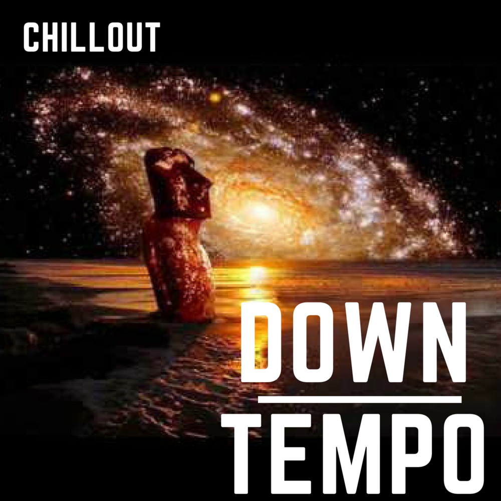 DOWNTEMPO/CHILLOUT