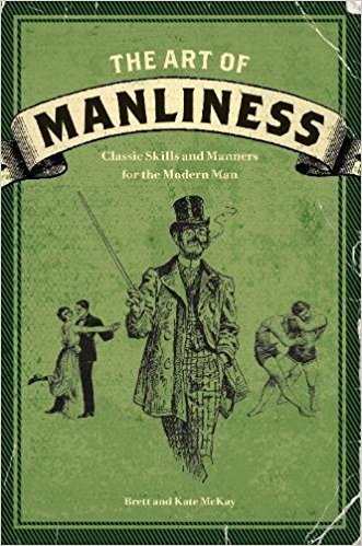 The Art of Manliness - Brett Mckay | $10.50
