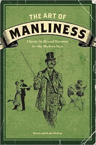 The Art of Manliness - Brett Mckay | $10.50