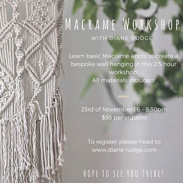 Macrame Workshop @gatheratelier | join @dianerudge on the 23rd of November to create a macrame wall hanging! Get in contact with Diane to reserve your spot!
